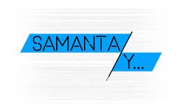 Imagen de Samanta y en Mitele