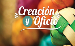 Imagen de Creación y Oficio en Canal Once