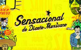Imagen de Sensacional De Diseño Mexicano en Canal Once