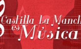 Imagen de Castilla-La Mancha es música en Castilla - La Mancha Media