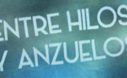 Imagen de Entre hilos y anzuelos en Castilla - La Mancha Media