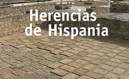 Imagen de Herencias de Hispania en RTVE