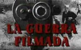 Imagen de La guerra filmada en RTVE