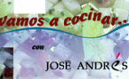 Imagen de Vamos a cocinar con José Andrés