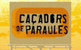 Imagen de Caçadors de paraules en TV3 (Cataluña)