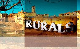 Imagen de Rurals en TV3 (Cataluña)
